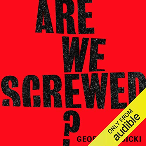 Are We Screwed? audiobook cover art
