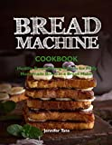 Bread Machine Cookbooks Review and Comparison