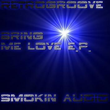 Bring Me Love EP