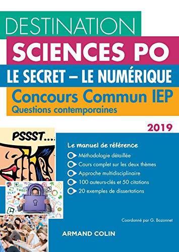 Destination Sciences Po Le Secret-Le Numérique Questions contemporaines 2019 Concours commun IEP