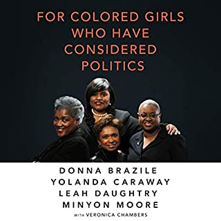 For Colored Girls Who Have Considered Politics audiobook cover art