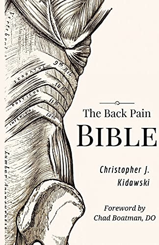 The Back Pain Bible: A Breakthrough Step-By-Step Self Treatment Process To End Chronic Back Pain Forever