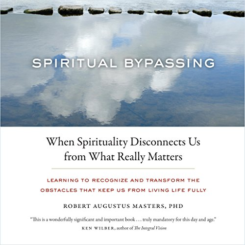 Spiritual Bypassing audiobook cover art