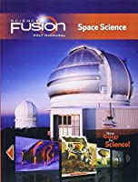 Sciencefusion Space Science Interactive Worktext Grades 6-8 Module G