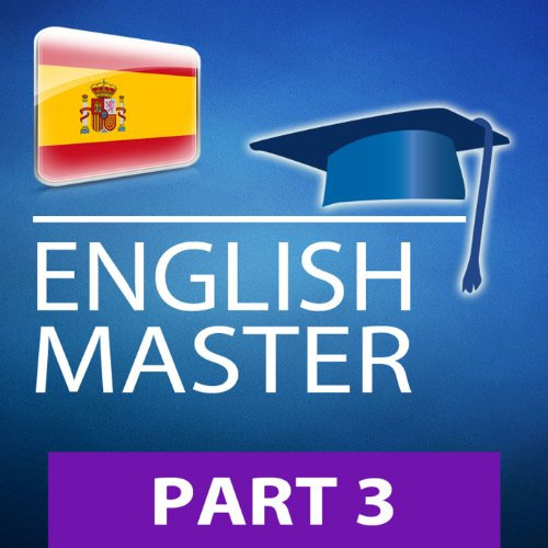 INGLÉS MASTER, Parte 3 (34003) (Series para leer y escuchar - ENGLISH MASTER) (Spanish Edition) audiobook cover art