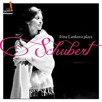 Irina Lankova Plays Schubert