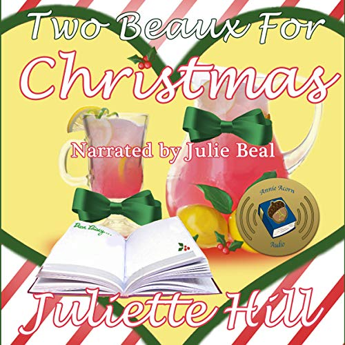 Two Beaux for Christmas     Pink Lemonade Memories, Book 20              By:                                                                                                                                 Juliette Hill                               Narrated by:                                                                                                                                 Julie Beal                      Length: 32 mins     Not rated yet     Overall 0.0