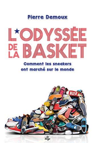 L'odyssée de la basket : Comment les sneakers ont marché sur le monde