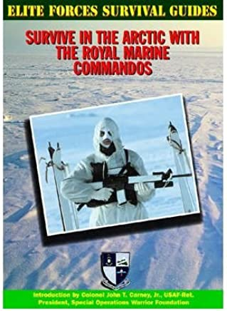 [( Survive in the Arctic with the Royal Marine Commandos )] [by: McNab - Chris] [Jun-2003]