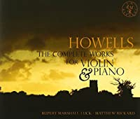 Howells: the Complete Music Fo