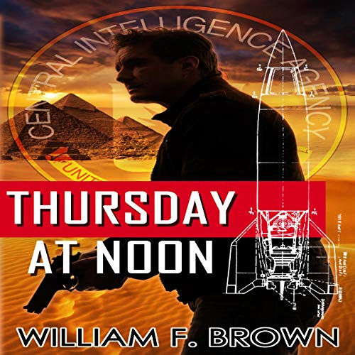 Thursday at Noon: a Mideast Political Thriller cover art