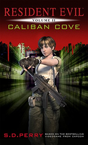 Caliban Cove (Resident Evil Book 2) (English Edition)