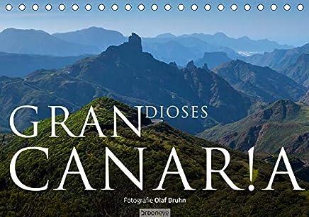 Grandioses Canaria (Tischkalender 2020 DIN A5 quer): 13 phantastische Fotografien von der größten Insel der Kanaren (Monatskalender, 14 Seiten )