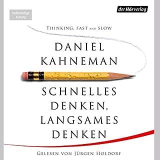 Schnelles Denken, langsames Denken                   Autor:                                                                                                                                 Daniel Kahneman                               Sprecher:                                                                                                                                 Jürgen Holdorf                      Spieldauer: 20 Std. und 47 Min.     2.604 Bewertungen     Gesamt 4,3