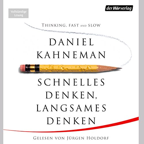 Schnelles Denken, langsames Denken                   By:                                                                                                                                 Daniel Kahneman                               Narrated by:                                                                                                                                 Jürgen Holdorf                      Length: 20 hrs and 47 mins     2 ratings     Overall 3.5