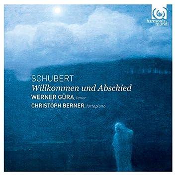 Schubert: Willkommen und Abschied