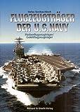 Flugzeugträger der U.S. Navy: Flottenflugzeugträger /Geleitflugzeugträger