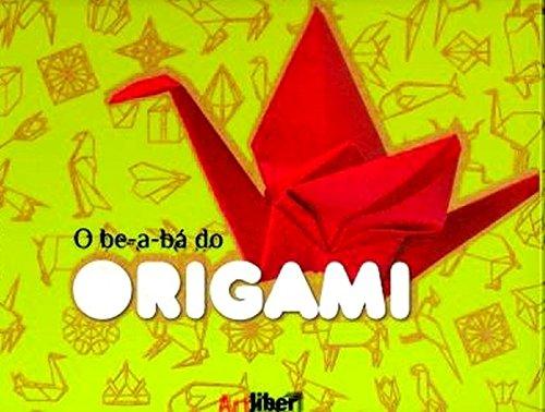 O Be-A-Bá Do Origami
