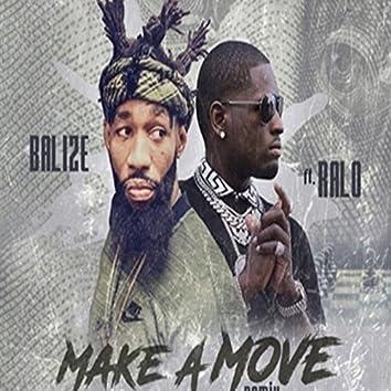 Make a Move (feat. Ralo)