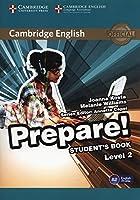 Cambridge English Prepare! Level 2 Student's Book by Joanna Kosta Melanie Williams Emma Heyderman(2015-06-30)