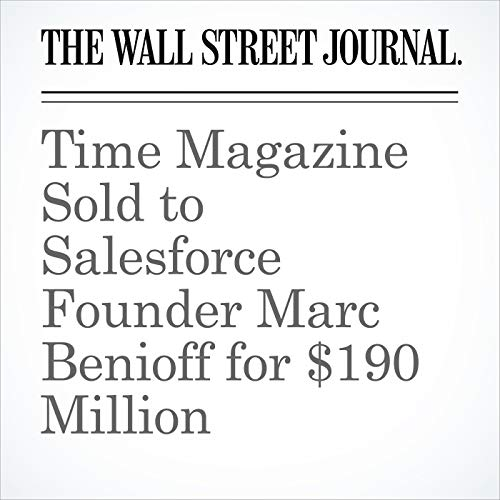 Time Magazine Sold to Salesforce Founder Marc Benioff for $190 Million copertina