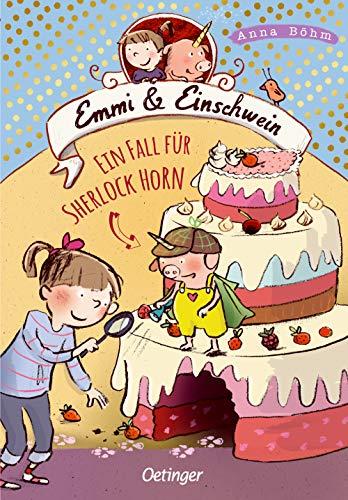 Emmi und Einschwein 5: Ein Fall für Sherlock Horn! (Emmi & Einschwein)