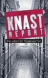 Knastreport: Das Leben der Weggesperrten