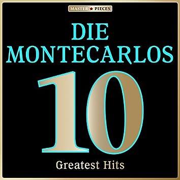 Masterpieces Presents Die Montecarlos: 10 Greatest Hits