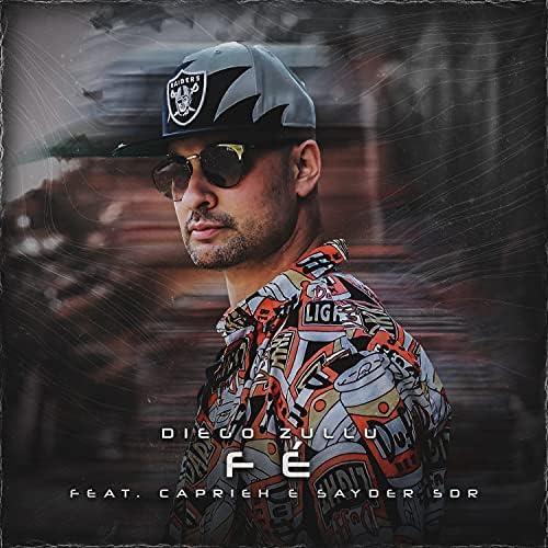 Diego Zullu feat. Caprieh & Sayder SDR