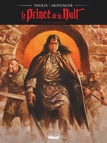 Le Prince de la nuit - Tome 09: Arkanéa