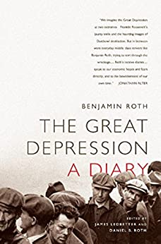 La grande dépression: un journal de [Benjamin Roth, James Ledbetter, Daniel B Roth]