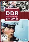 Notizen aus der DDR - Nachmittags um 2