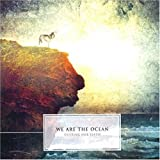 Songtexte von We Are the Ocean - Cutting Our Teeth