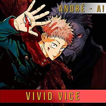 """Vivid Vice (From """"Jujutsu Kaisen"""")"""