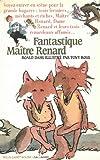 Fantastique maître Renard - Gallimard-Jeunesse - 15/11/2001