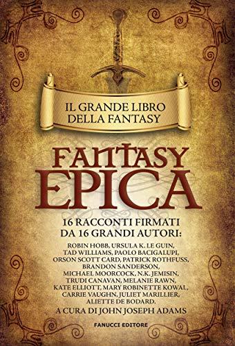 Il grande libro della fantasy epica