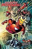 Invicible Iron Man T02 - À la recherche de Tony Stark (II)