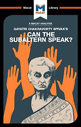 An Analysis of Gayatri Chakravorty Spivak's Can the Subaltern Speak? (The Macat Library) (English Edition)