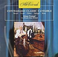 KIRBACH Klaus - BRANDT Uwe - TRUMPF Klas - Contrabasso Classic Cantabile - Bruch Ro (1 CD)