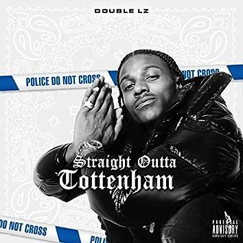 Straight Outta Tottenham