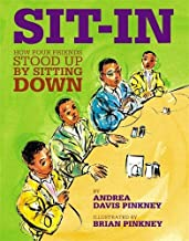 Sit-In: How Four Friends Stood Up by Sitting Down (Jane Addams Honor Book (Awards))