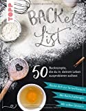 BACKet-List: 50 Backrezepte