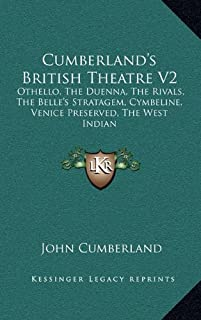 Cumberland's British Theatre V2: Othello, The Duenna, The Rivals, The Belle's Stratagem, Cymbeline, Venice Preserved, The West Indian