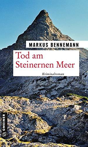 Tod am Steinernen Meer: Kriminalroman (Nationalpark-Ranger Veit Brenner)