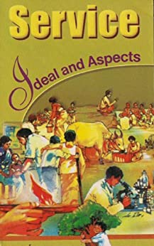 Service: Ideal and Aspects by [A Vedanta Kesari Presentation]