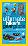 The Ultimate Hiker's Gear Guide, 2nd Edition