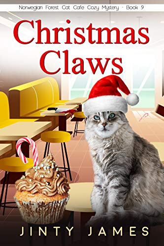 Christmas Claws : A Norwegian Forest Cat Café Cozy Mystery