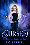 Cursed: The Girl Who Shook the Earth (Kindle Edition)