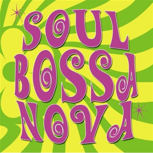 Soul Bossa Nova (Dirty Little Samples)