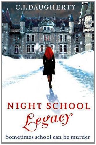 Night School: Legacy: Number 2 in series (English Edition)